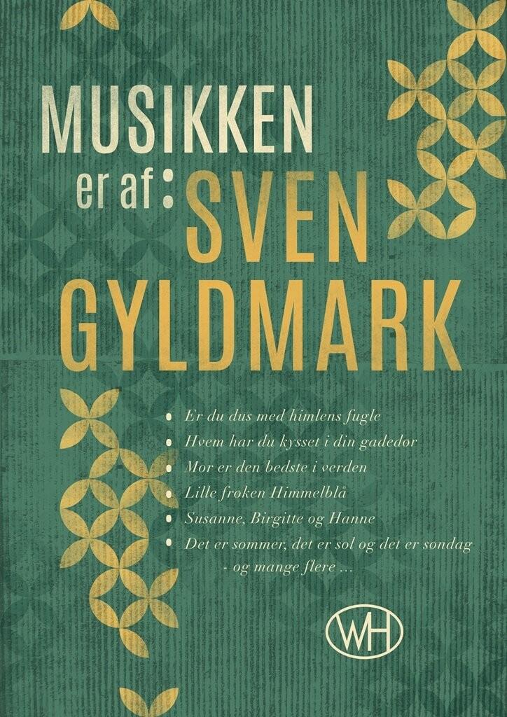 Image of   Musikken Er Af Sven Gyldmark - Lars Brix Nielsen - Bog
