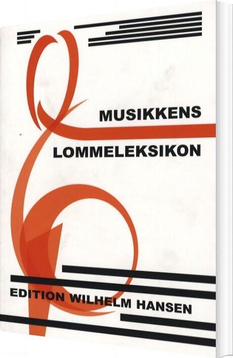 Musikkens Lommeleksikon - Børge Friis - Bog
