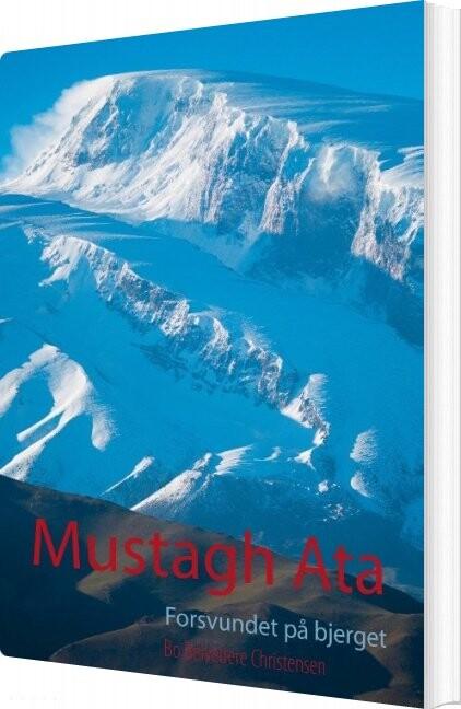 Image of   Mustagh Ata - Bo Belvedere Christensen - Bog