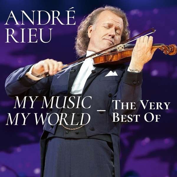 Image of   Andre Rieu - My Music - My World - The Very Best Of - CD