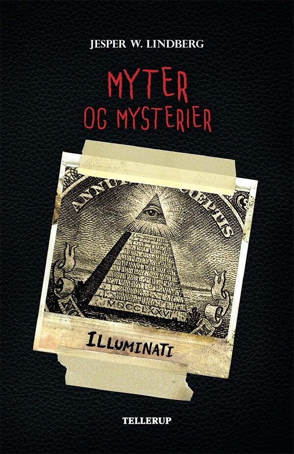 Myter Og Mysterier #5: Illuminati - Jesper Wessel Lindberg - Bog