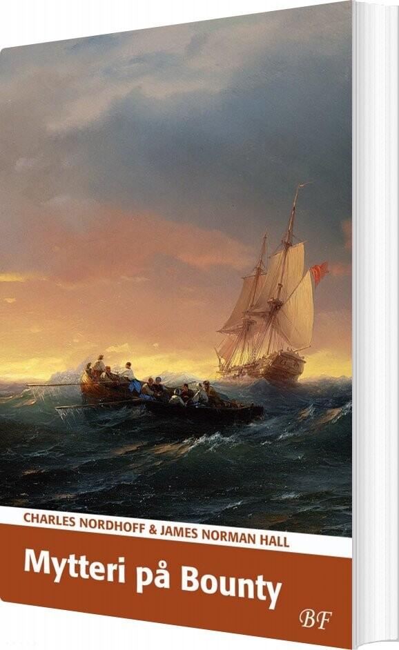 Image of   Mytteri På Bounty - Charles Nordhoff - Bog
