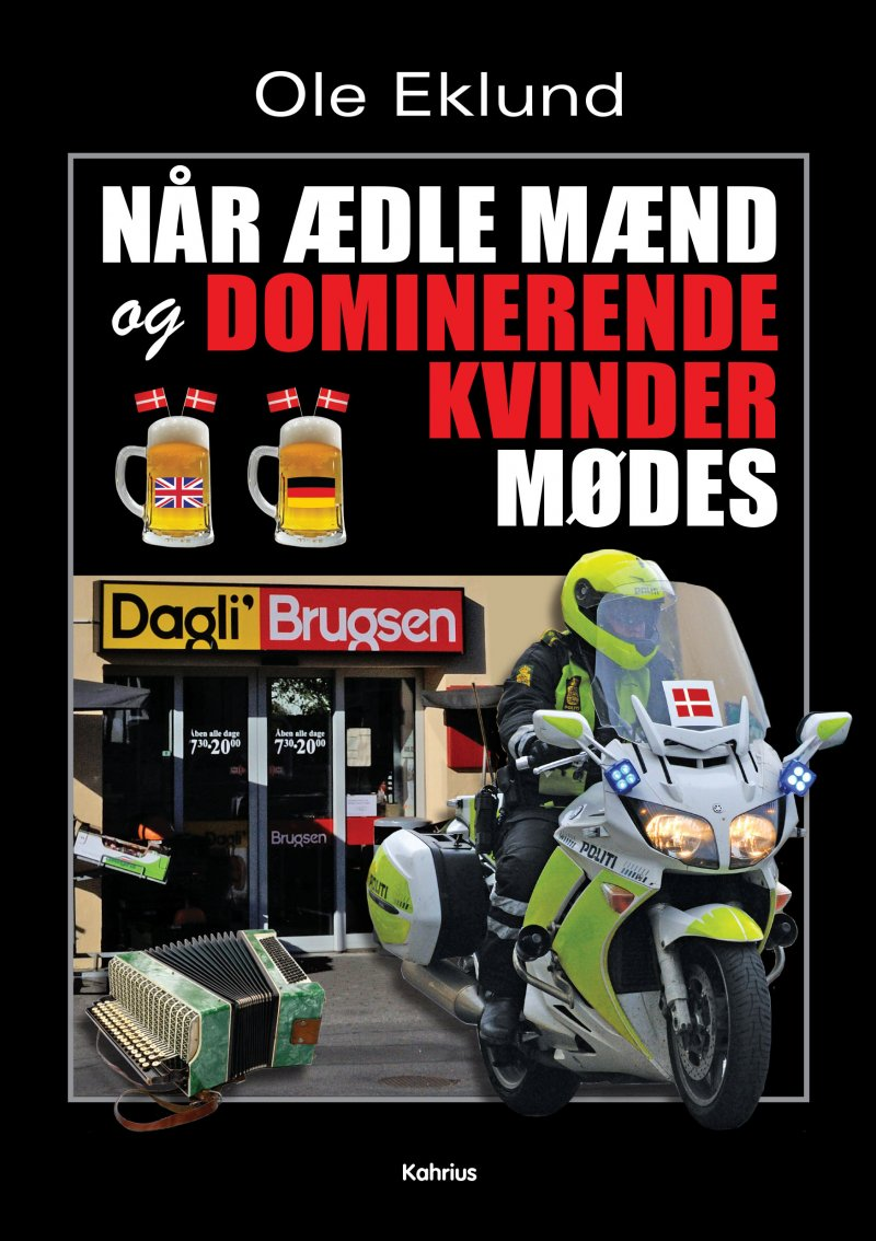 Når ædle Mænd Og Dominerende Kvinder Mødes - Ole Eklund - Bog