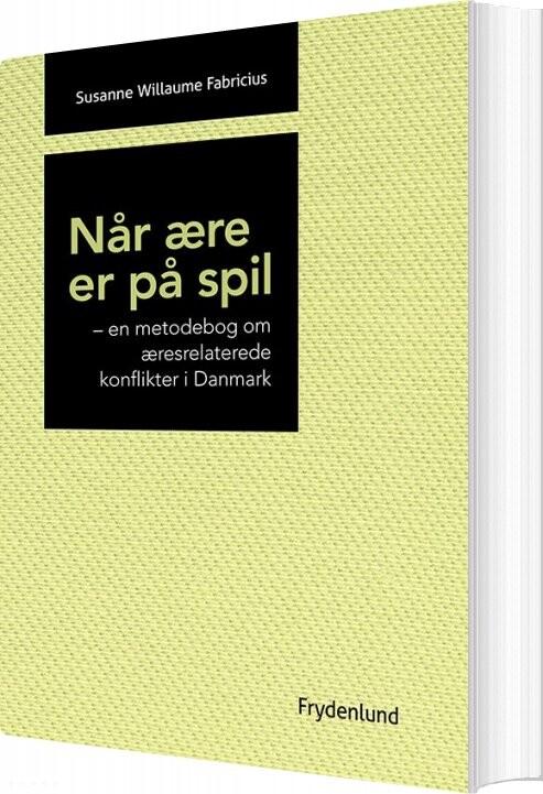 Image of   Når ære Er På Spil - Susanne Willaume Fabricius - Bog