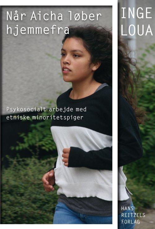 Image of   Når Aicha Løber Hjemmefra - Inge Loua - Bog