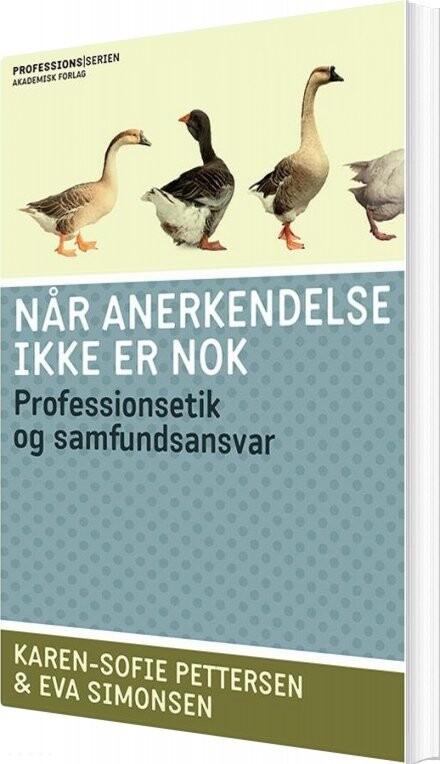 Image of   Når Anerkendelse Ikke Er Nok - Eva Simonsen - Bog