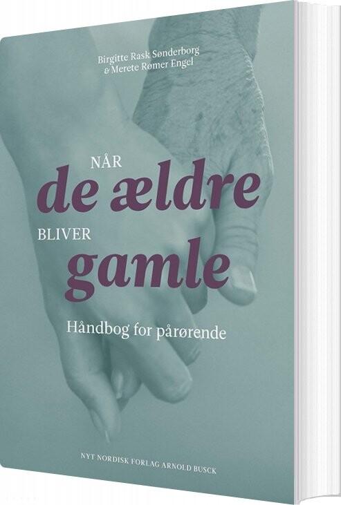 Image of   Når De ældre Bliver Gamle - Merete Rømer Engel - Bog