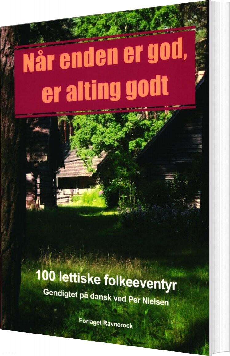 Image of   Når Enden Er God, Er Alting Godt - Per Nielsen - Bog