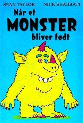 Når Et Monster Bliver Født - Sean Taylor - Bog
