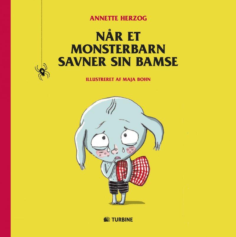 Når Et Monsterbarn Savner Sin Bamse - Annette Herzog - Bog
