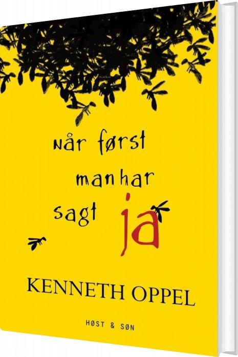 Image of   Når Først Man Har Sagt Ja - Kenneth Oppel - Bog