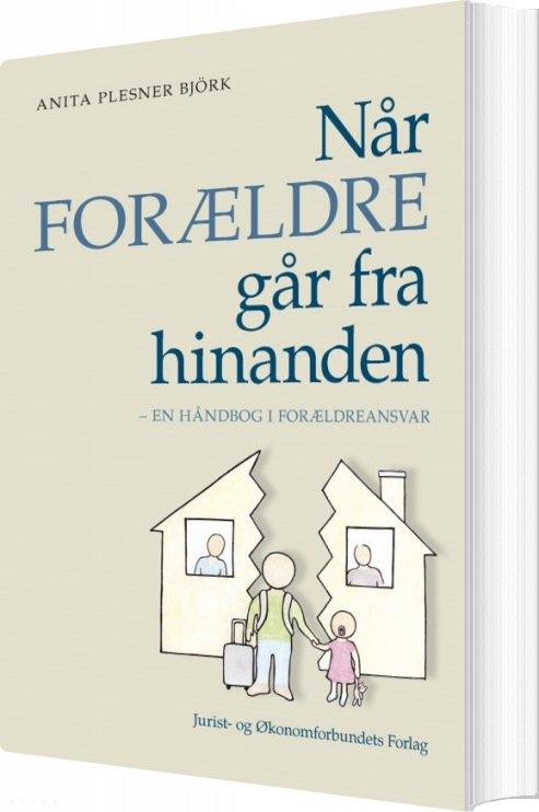 Når Forældre Går Fra Hinanden - Anita Plesner Björk - Bog