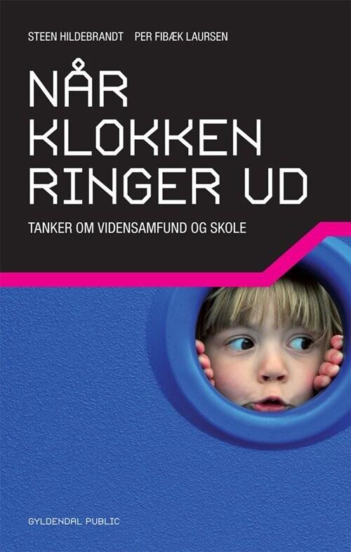 Image of   Når Klokken Ringer Ud - Steen Hildebrandt - Bog