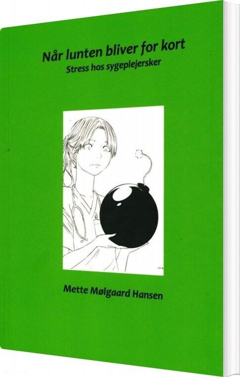 Når Lunten Bliver For Kort - Mette Mølgaard Hansen - Bog