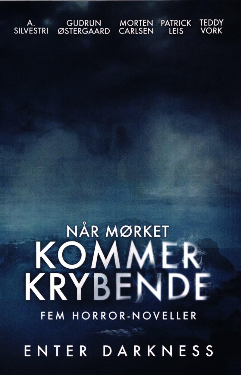 Image of   Når Mørket Kommer Krybende - Teddy Vork - Bog