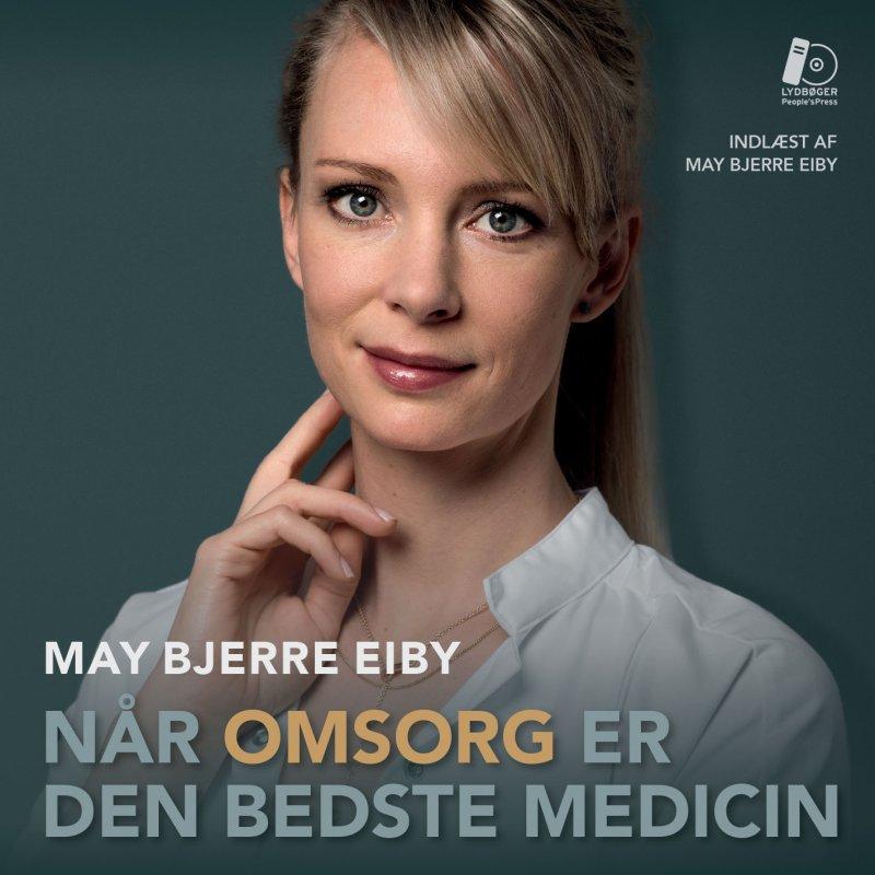 Image of   Når Omsorg Er Den Bedste Medicin - Lydbog - May Bjerre Eiby - Cd Lydbog
