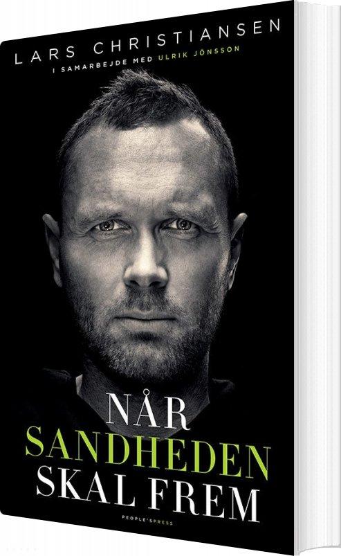 Når Sandheden Skal Frem - Selvbiografi - Lars Christiansen - Bog