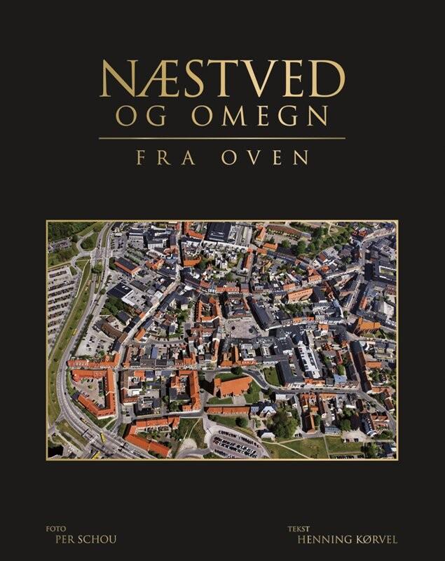 Billede af Næstved Og Omegn Fra Oven - Henning Kørvel - Bog