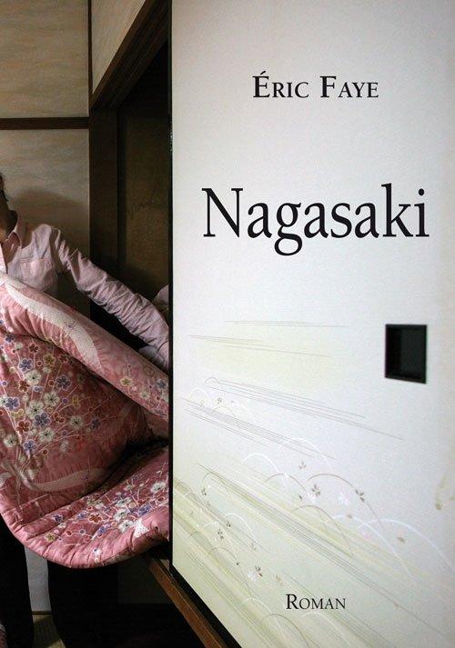 Image of   Nagasaki - éric Faye - Bog