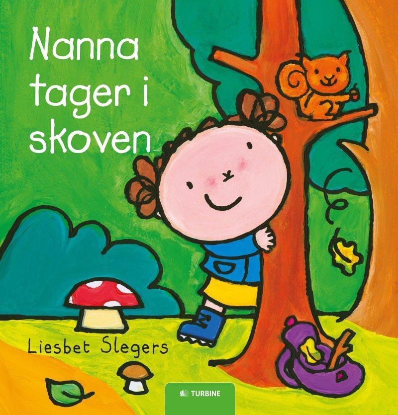 Image of   Nanna Tager I Skoven - Liesbet Slegers - Bog