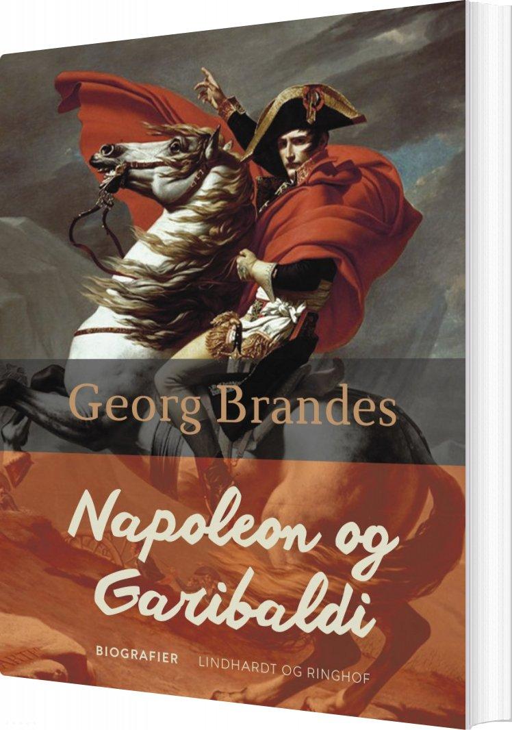 Image of   Napoleon Og Garibaldi - Georg Brandes - Bog