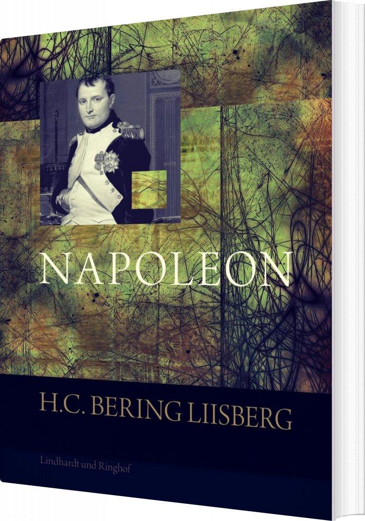 Napoleon - H. C. Bering Liisberg - Bog