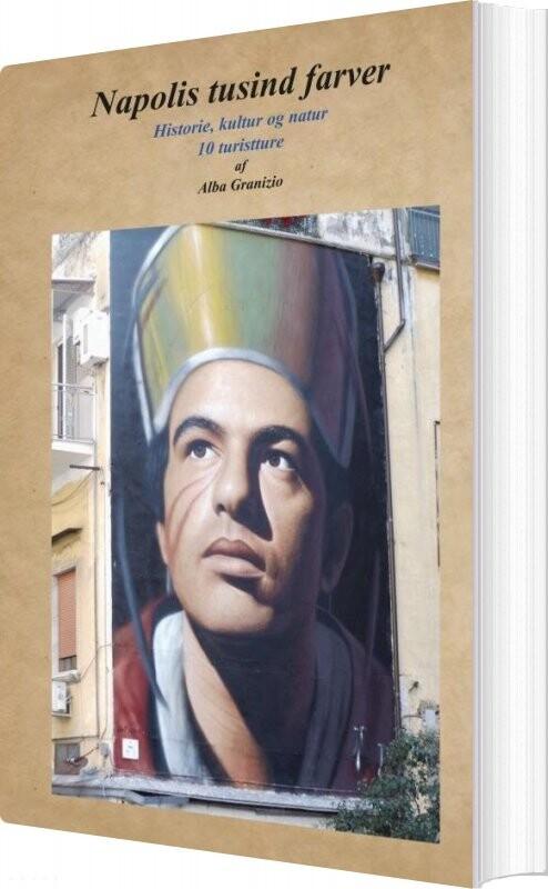 Billede af Napolis Tusind Farver - Alba Granizio - Bog