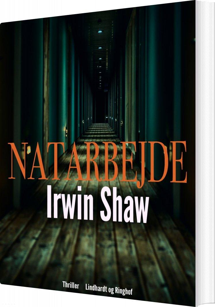Natarbejde - Irwin Shaw - Bog