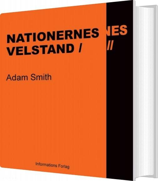 Nationernes Velstand I+ii - Adam Smith - Bog