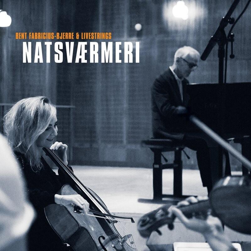 Image of   Bent Fabricius-bjerre Og Livestrings - Natsværmere - CD