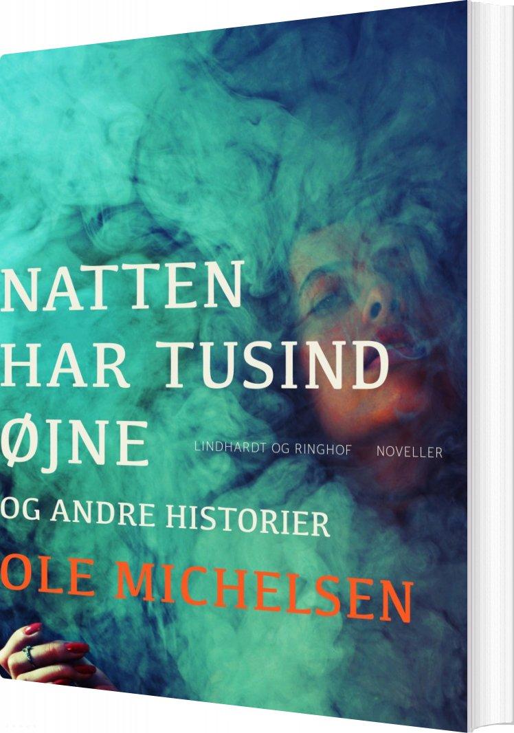 Image of   Natten Har Tusind øjne Og Andre Historier - Ole Michelsen - Bog