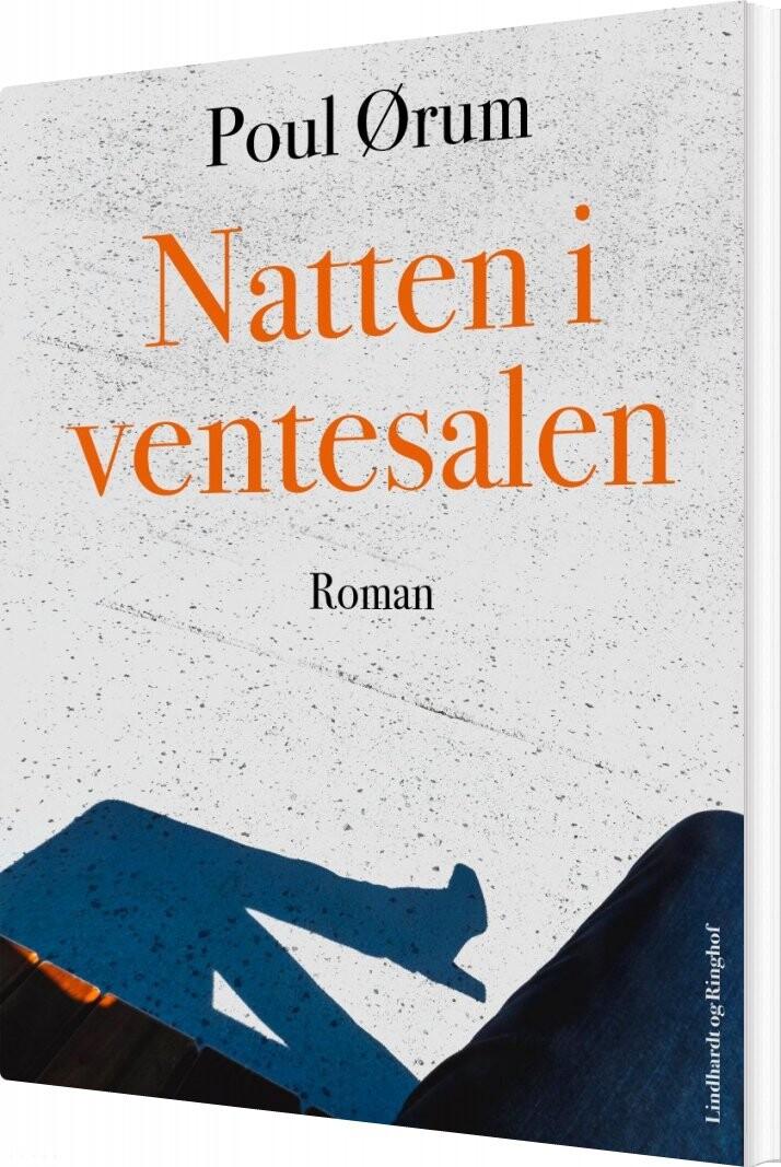 Image of   Natten I Ventesalen - Poul ørum - Bog