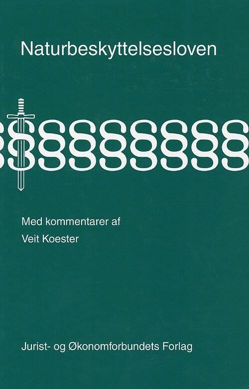 Image of   Naturbeskyttelsesloven Med Kommentarer - Koester V - Bog