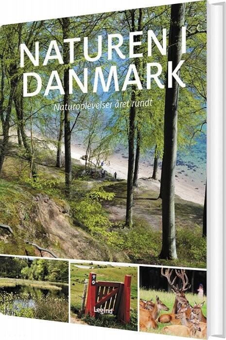 Naturen I Danmark - Søren Olsen - Bog