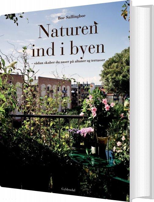 Image of   Naturen Ind I Byen - Boe Sallingboe - Bog