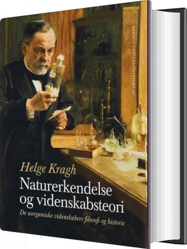 Image of   Naturerkendelse Og Videnskabsteori - Helge Kragh - Bog