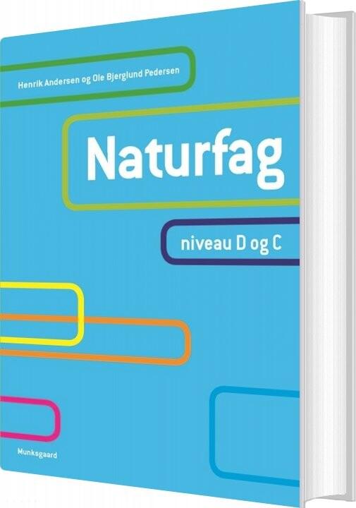 Naturfag, Niveau D Og C - Henrik Andersen - Bog