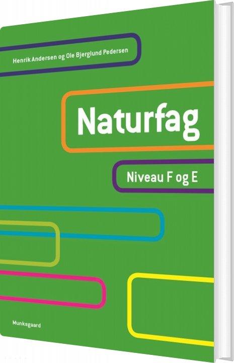 Image of   Naturfag. Niveau F Og E - Henrik Andersen - Bog