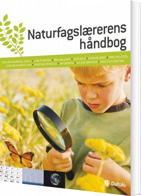 Naturfagslærerens Håndbog - Sebastian Horst - Bog