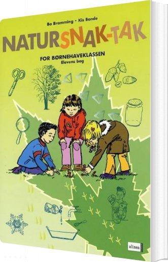 Image of   Natursnak-tak For Børnehaveklassen, Elevbog - Bo Bramming Kis Bonde - Bog