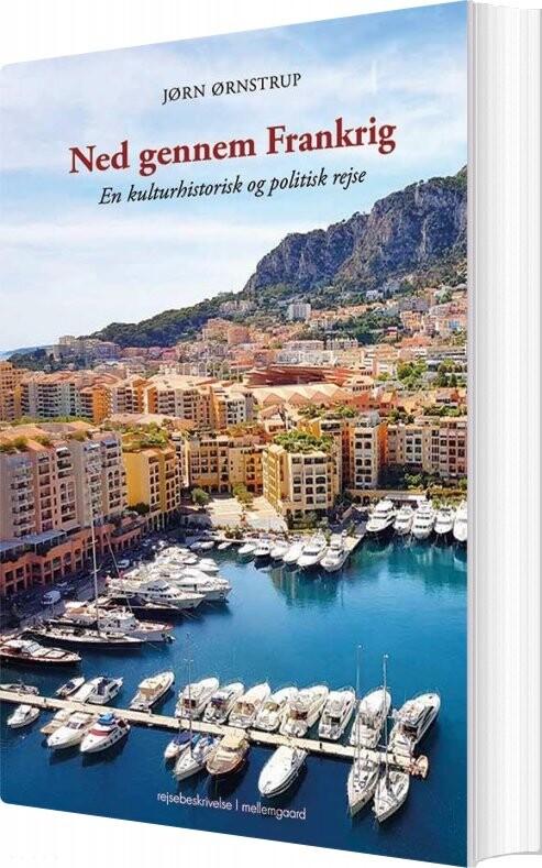 Ned Gennem Frankrig - Jørn ørnstrup - Bog