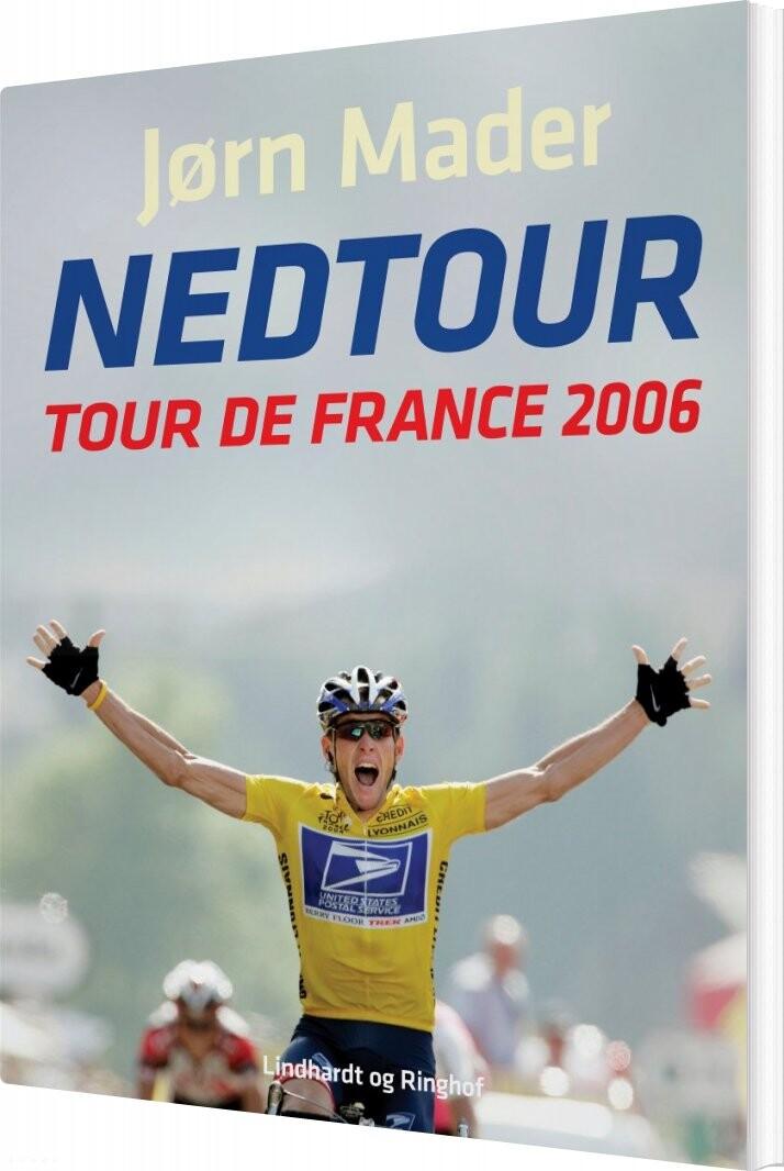 Image of   Nedtour: Tour De France 2006