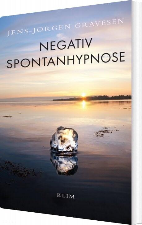 Image of   Negativ Spontanhypnose - Jens-jøgen Gravesen - Bog