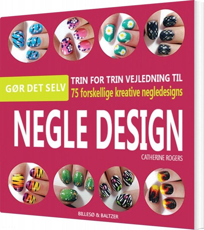Negle Design - Catherine Rogers - Bog
