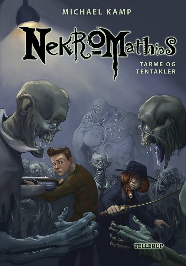 Nekromathias #6: Tarme Og Tentakler - Michael Kamp - Bog