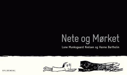 Nete Og Mørket - Lone Munksgaard Nielsen - Bog
