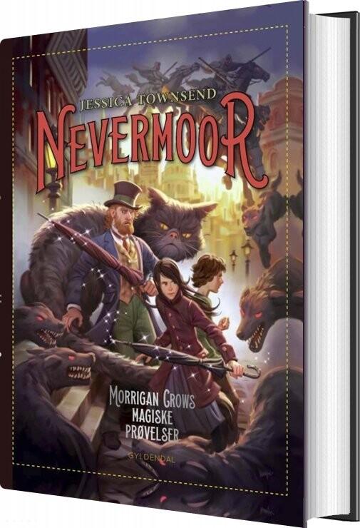 Nevermoor 1 - Morrigan Crows Magiske Prøvelser - Jessica Townsend - Bog