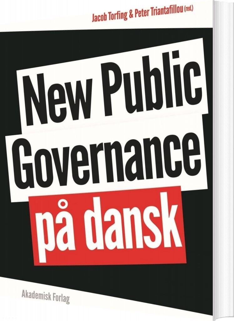 Image of   New Public Governance På Dansk - Jacob Torfing - Bog