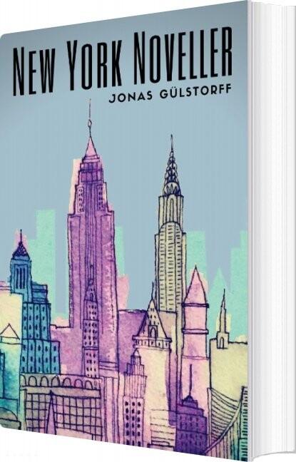New York Noveller - Jonas Gülstorff - Bog