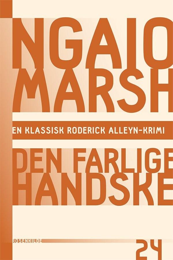 Ngaio Marsh 24 - Den Farlige Handske - Ngaio Marsh - Bog